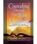 Counseling Through Your Bible Handbook: Providing Biblical Hope and Prac... - $7.92