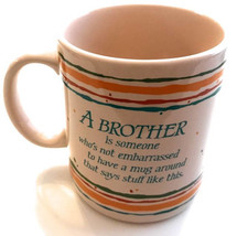 "1985 Hallmark ""A Brother"" Collectible Ceramic Coffee Mug Made In Japan 1... - $14.99"