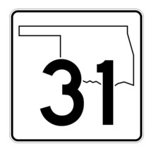 Oklahoma State Highway 31 Sticker Decal R5586 Highway Route Sign - $1.45+