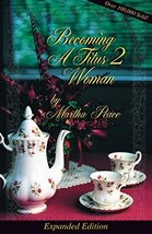 Becoming a Titus 2 Woman: A Bible Study [Paperback] Peace, Martha - $15.99
