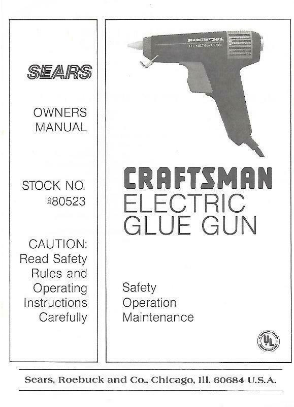 Sears Craftsman Electric Glue Gun Owners Manual Model 980523 - $4.99