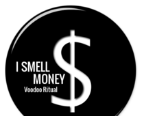 Primary image for I SMELL MONEY wealth winning LUXURY VOODOO MAGICK RITUAL