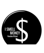 I SMELL MONEY wealth winning LUXURY VOODOO MAGICK RITUAL  - $21.00