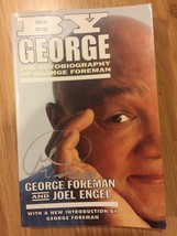 BY GEORGE AUTOBIOGRAPHY OF GEORGE FOREMAN Signed Auto Book - $62.36
