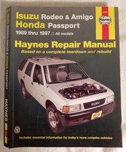 Haynes Repair Manual Isuzu Rodeo & Amigo/Honda Passport 1989-1997 (47017... - $17.41