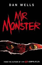 Mr. Monster [Paperback] Dan Wells image 2