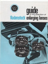 Guide to the Selection of  RODENSTOCK Enlarging Lenses - $2.97