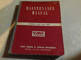 1954 1955 1956 1957 GMC 620 980 Maintenance Service Shop Repair Manual C... - $69.30