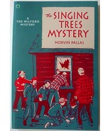 Ted Wilford The Singing Trees Mystery Norvin Pallas no.4 new reprint pap... - $12.00