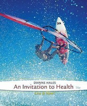Cengage Advantage Books: an Invitation to Health by Dianne Hales (2011,... - $3.71