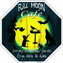 Full Moon Cafe Sign Octagon Sign 12 by 12 inches Halloween - £18.89 GBP