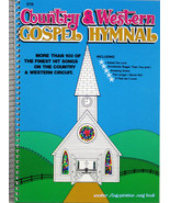 Country & Western Gospel Hymnal Vol 1 NEW Spiral Paperback 100+ Songs Ch... - $18.62