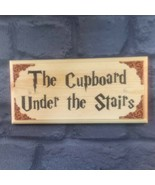 The Cupboard Under The Stairs Plaque / Sign / Gift - Harry Potter Room H... - $12.46