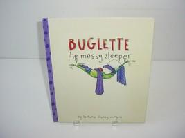 Buglette, the Messy Sleeper by Bethanie Deeney Murguia Reading Home Scho... - $5.84