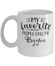 Bama Mug My Favorite People Call Me Bama Grandmother Unique Mother's Day  - £10.87 GBP