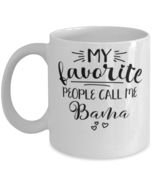Bama Mug My Favorite People Call Me Bama Grandmother Unique Mother's Day  - £10.94 GBP
