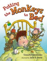Putting the Monkeys to Bed [Hardcover] Choldenko, Gennifer and Davis, Ja... - $6.92