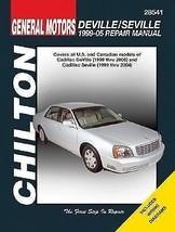 Chilton's General Motors Deville/Seville : 1999-05 Repair Manual by Bob ... - $19.79