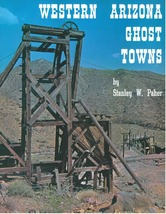 Western Arizona Ghost Towns - $12.95