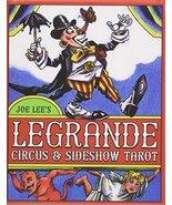 Legrande Circus & Sideshow Tarot [Mass Market Paperback] Joe Lee - $22.95
