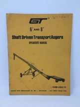 "GT Shaft Driven 6"" 8"" Auger Operators Owners Manual Parts Gilmore Tatge ... - $9.85"