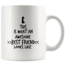 Coffee mug gift What an awesome BEST FRIEND mug - $16.50