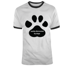 Easily Distracted By Dogs, Paw Print T Shirt - $26.99+