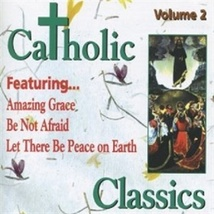 Catholic Classics: VOL. 2