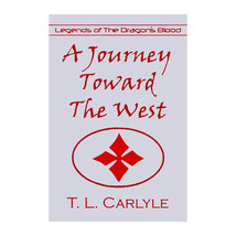 A Journey Toward The West book - $26.99