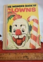 ~Vintage~ THE WONDER BOOK OF CLOWNS by Oscar Weigle & James Schucker (1955)  image 1