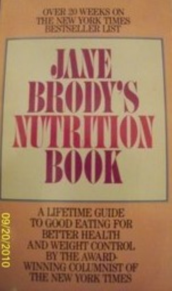 Jane Brodys Nutrition Book Lifetime Guide T by Brody, Jane
