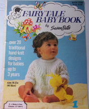 Fairy Tale Baby Book By Susan Bates 20 Traditional Hand Knit Designs - $4.99