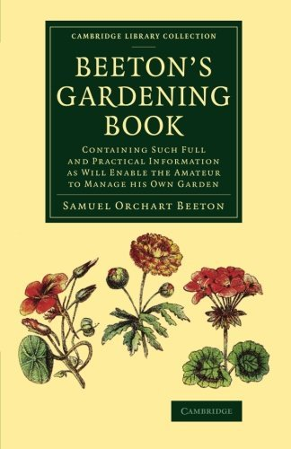 Primary image for Beeton's Gardening Book: Containing Such Full and Practical Information as Will