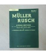 Vintage Original Muller Rusch String Method Violin Viola Cello Bass Book 1 - $15.80