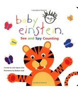 Baby Einstein: See and Spy Counting Aigner-Clark, Julie and Zaidi, Nadeem - $1.05