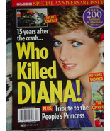 Globe Special Anniversary Issue 15 Year After The Crash Who Killed Diana... - $49.00