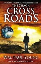 Cross Roads by William Paul Young (2013, Paperback)