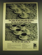 1966 luzianne Premium Blend Coffee and Chicory Ad - Some people still wo... - $14.99