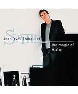 Jean-Yves Thibaudet The Magic Of Satie Jean-Yves Thibaudet Music CD New ... - $9.99