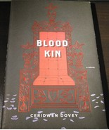 Blood Kin by Ceridwen Dovey 2008 Hardcover Brand New - $1.00