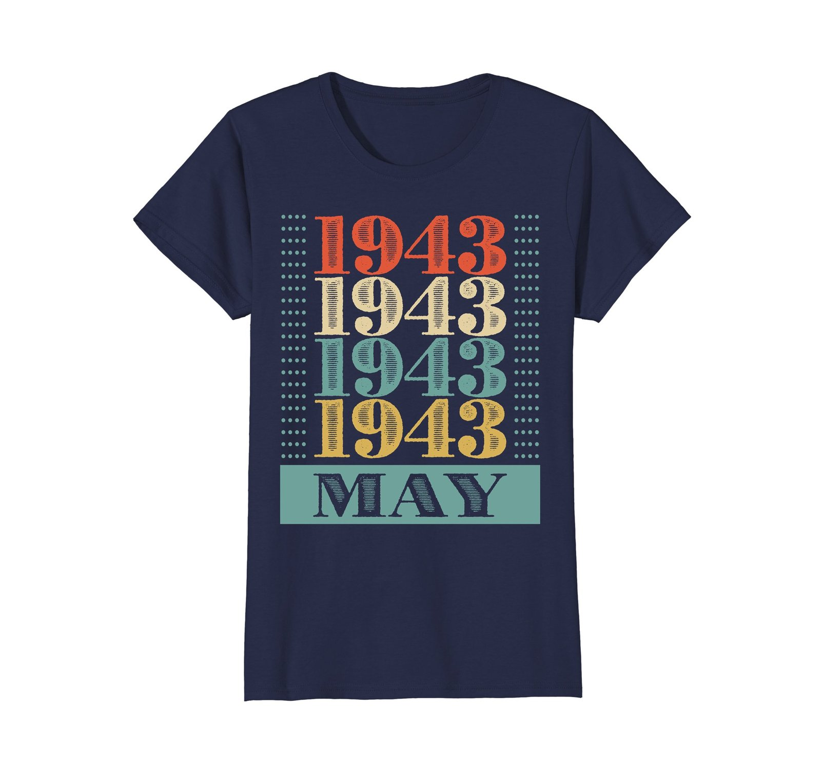 Funny Shirts - Retro Classic Vintage May 1943 75th Birthday Gift 75 yrs old Wowe image 4