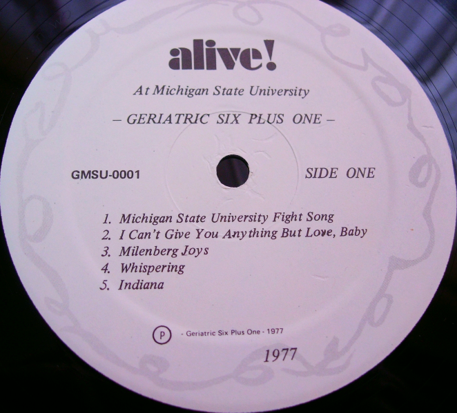 Geriatric Six Plus One - Alive! At Michigan State 1977 - GMSU 0001