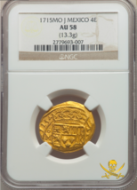 "Mexico 1715 Dated 4 Escudos Ngc 58 ""1715 Fleet"" Pirate Gold Treasure Cob Coin - $19,900.00"