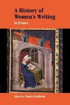 A History of Women's Writing in France [Paperback] Stephens, Sonya