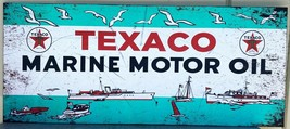 "Texaco Marine Metal Signs Paper Litho 54"" by 23"" - $350.00"