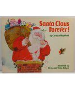 Santa Claus Forever! by Carolyn Haywood - $3.99