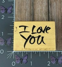 PSX Designs I Love You Rubber Stamp 1998 Print D2505 Wood #AG70 - $3.22