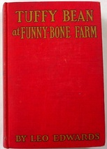 Tuffy Bean at Funny-Bone Farm no.3 Leo Edwards illustrated Bert Salg   - $20.00