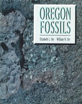 Oregon Fossils ~ Rock Hounding - $29.95
