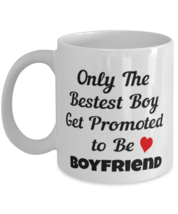 Funny Coffee Mug for Boyfriend - Only The Bestest Boy Get Promoted to Bo... - £10.68 GBP+